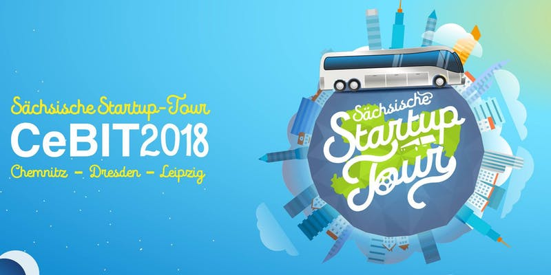 Sächsische Startup Tour 2018 zur CEBIT Hannover