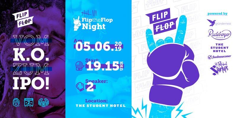 FlipTheFlop Night Dresden 05.06.2019 vom KO zum IPO